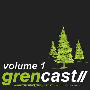 GRENCAST001 - mixed by SweetnCandy