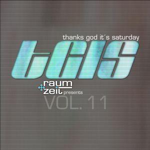Thanks God It's Saturday Vol.11 - RAUM+ZEIT DJ MIX 29.11.2014