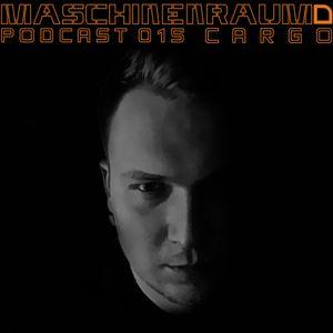 Maschinenraum Podcast 015 - Cargo