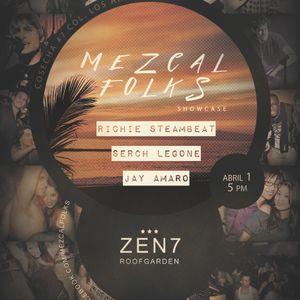RICHIE & SERCH - MEZCAL FOLKS SHOWCASE @ZEN7