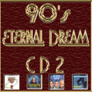 90's Eternal Dream (2ª Parte)