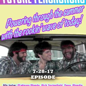 FUTURE FLASHBACKS July 28, 2017 Episode