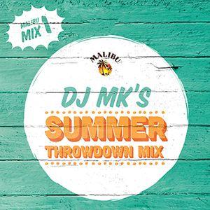 Play 1: DJ MK's Summer Throwdown Mix