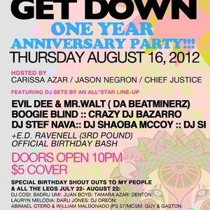 GET DOWN 1 YEAR ANNIVERSARY PARTY (Recorded live at Sutra) 8/16/12