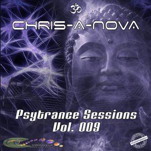 Chris-A-Nova's Psytrance Sessions Vol. 009 (06.2017)
