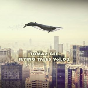Flying Tales Vol.03 by Tomaz Gee