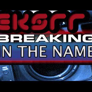 Eksrr - Breaking in the Name
