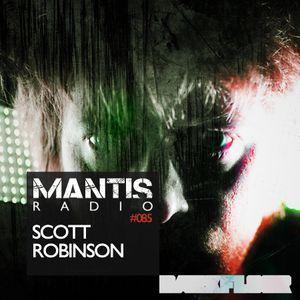 Mantis Radio 085 + Scott Robinson