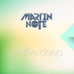 Martin Note pres. In The Deep #004