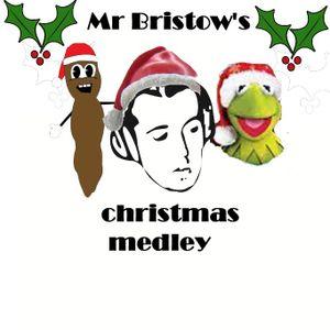 Mr Bristow's Xmas Medley