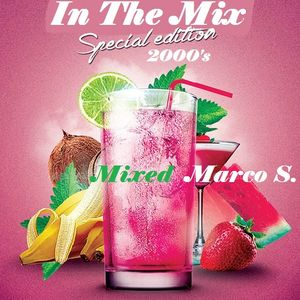 """In The Mix"" ! 2000's  Markus Mixed"