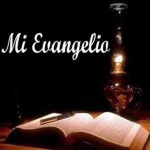 Mi Evangelio
