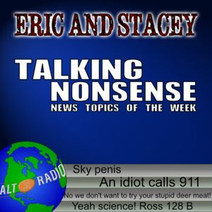 Talking Nonsense w/Eric & Stacey - November 20, 2017