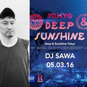 DJ SAWA Live at DEEP & SUNSHINE TOKYO 05.03.16