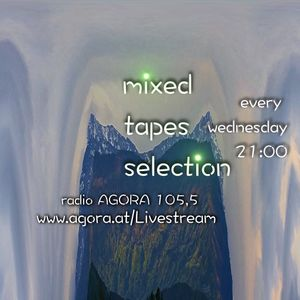 Mixed Tapes Selection / 2017-05-10