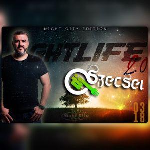 2017.03.18. - NIGHTLIFE 2.0 - Night City Club, Kunszentmiklós - Saturday