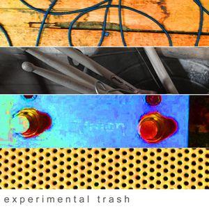 experimental trash / 19th May 2021