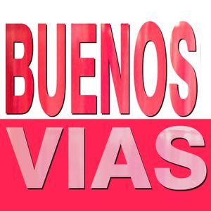 BUENOS VÍAS... ¡CON V! PGM.113 - 08/03/2016