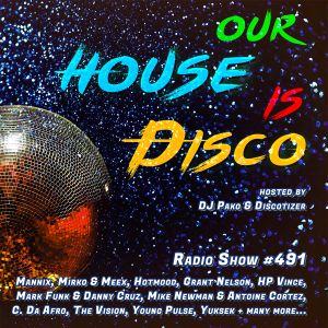 Our House is Disco #491 from 2021-05-21