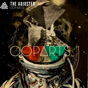 The Adjuster - OOPARTS