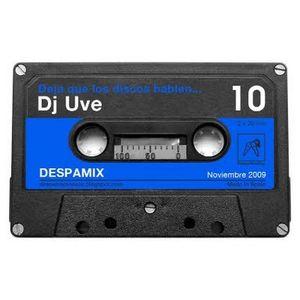 DJ UVE: Despamix#10: Deja que los discos hablen...