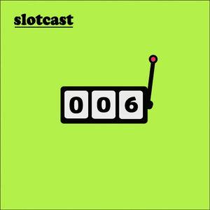 Slotcast Vol.6 by SwingChild