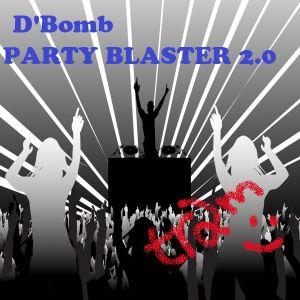 D' BomB PartyBlaster 2.0