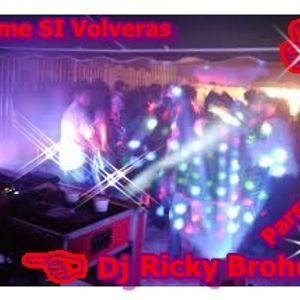 Mezcla De Reggueton Viejo Mix Dj Ricky Broher·=qqta_Colombia