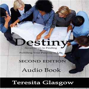Finding And Fulfilling Your Purpose with Teresita Glasgow