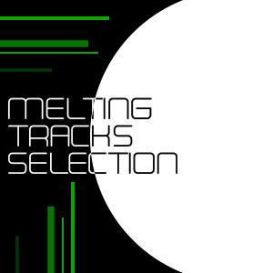 Melting Tracks Selection 19 by ReX