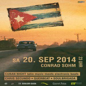 KOGA aka Querbeat & Chris Secundo live mix VOL 1 @ Conrad Sohm_Cuban Night_SEPT 2014