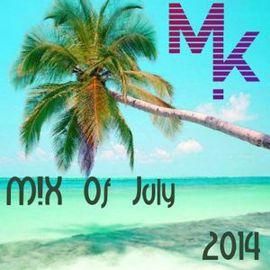 Mix Of July 2014 (mixed by MARV!N K!M) + Download