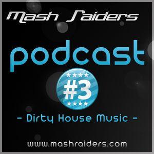 MashRaiders Podcast #3