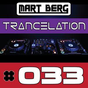 Mart Berg - Trancelation 33 [Trance MIX - Vocal Uplifting]