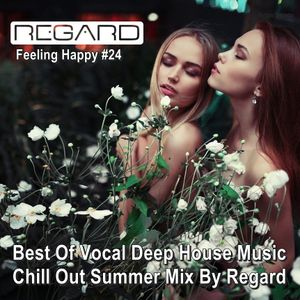 Feeling happy 24 best of vocal deep house music chill for Vocal house music charts