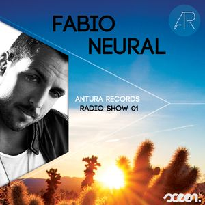 Antura Radio Show mixed by Fabio Neural (10.07.2013)