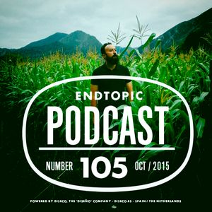 Endtopic Podcast Oct 15 by Jose Castellano