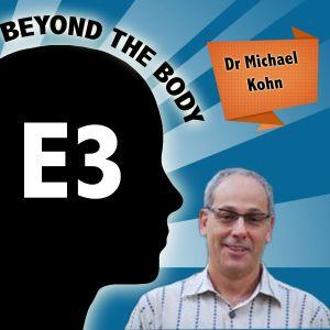 BEYOND THE BODY #3: DR. MICHAEL KOHN - COMMUNICATING BODY IMAGE & THE CLINICAL SETTING