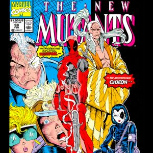 41 - New Mutants #89 - The First Apearance Of Deadpool