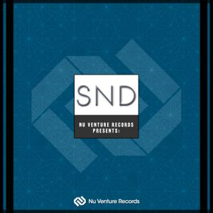 Nu Venture Records Presents: SND - Release Mix [NVR027: OUT NOW!]