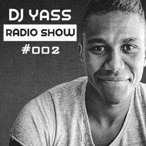 #DJ Yass Radio show 002