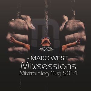 MarcWest sessions Mixtraining AUG 2014 DeepHouse - TechHouse podcast