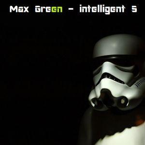 Max Green - intelligent 5