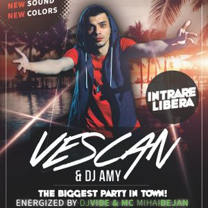 THE VIBE - The Grand Reopening 4 IUNIE 2016 | VESCAN / DJ AMY / DJ VIBE / MIHAI BEJAN