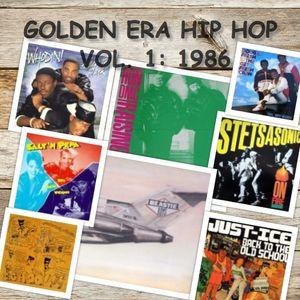 Golden Era Hip Hop Mix Vol.1: 1986