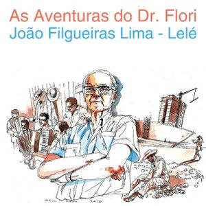 As Aventuras do Dr. Flori (Lelé)