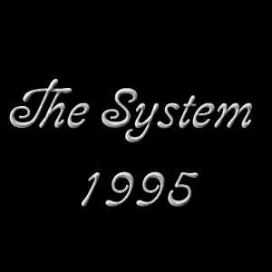 The System 1995