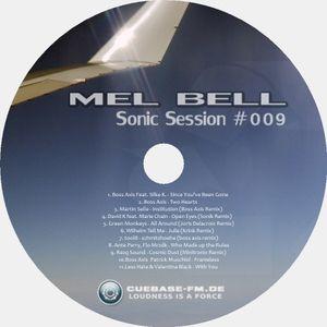 Mel Bell - Sonic Session #009 - Radioshow @ CUEBASE-FM