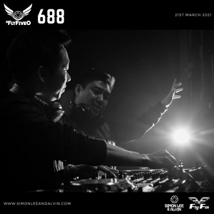 Simon Lee & Alvin - Fly Fm #FlyFiveO 688 (21.03.21)