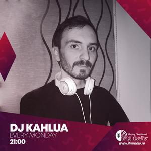 Deep Vibrations w. Dj Kahlua (Season 1 Ep.6) at IFM Radio - www.ifmradio.ro